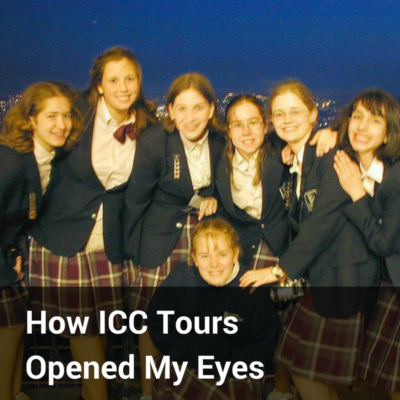 How ICC Tours Opened My Eyes